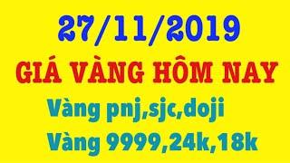 Giá vàng hôm nay 27/11/2019 giá vàng 9999 hôm nay mới nhất
