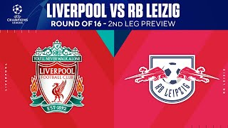 Liverpool vs RB Leipzig: Round Of 16 - 2nd Leg Preview | UCL on CBS Sports