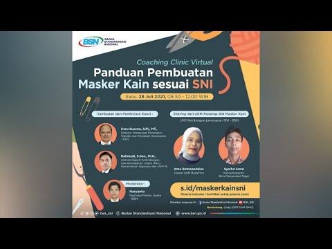https://www.youtube.com/watch?v=RaAFq2O3v50Coaching Clinic Virtual - Panduan Pembuatan Masker Kain sesuai SNI