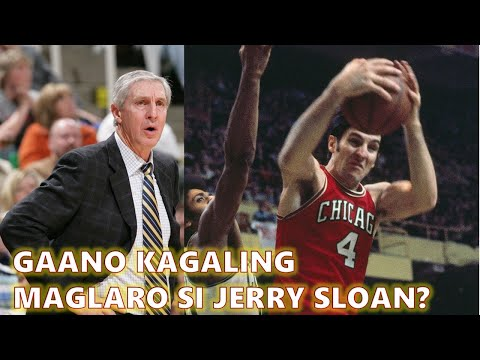 "Gaano kagaling maglaro si Coach Jerry Sloan ""The Original Bull""?"