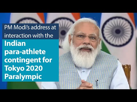 PM Modi's address at interaction with the Indian contingent for Tokyo 2020 Paralympic Game