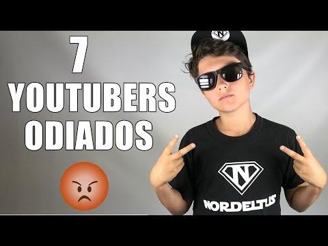 7 YOUTUBERS MÁS ODIADOS DE HABLA HISPANA - TOP 7