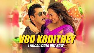Voo Kodithey Lyrical- Dabangg 3 Telugu- Salman Khan, Sonak..