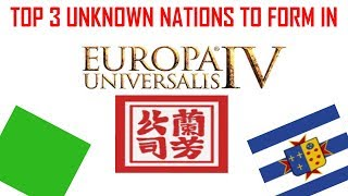 top 3 unknown nations to form in europa universalis 4 youtube