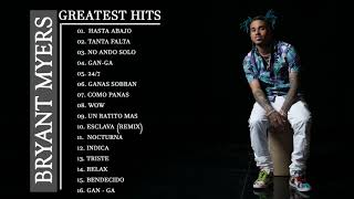Bryant Myers Y Las Mejores Canciones De 2021 | Bryant Myers Greatest Hits Songs 2021- Mix 2021
