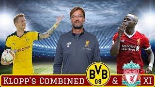 Jurgen Klopp's Best Combined Dortmund & Liverpool XI