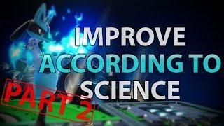 Improvement ACCORDING TO SCIENCE! - PART 2 (Super Smash Bros. Ultimate)