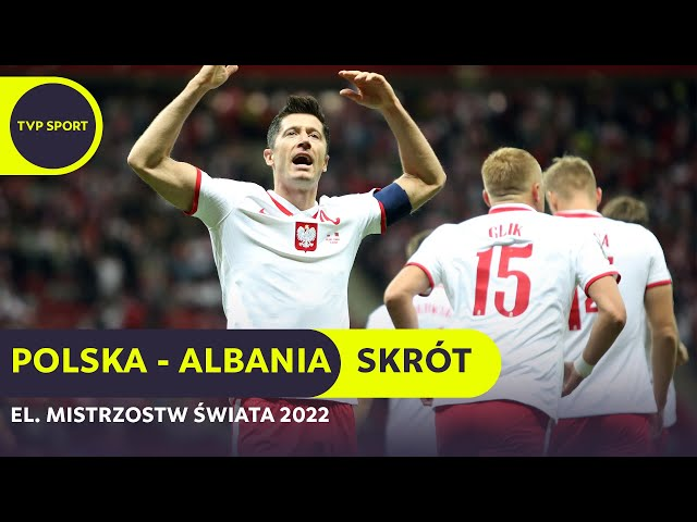 Polska 4-1 Albania [VIDEO SKRÓT MECZU]