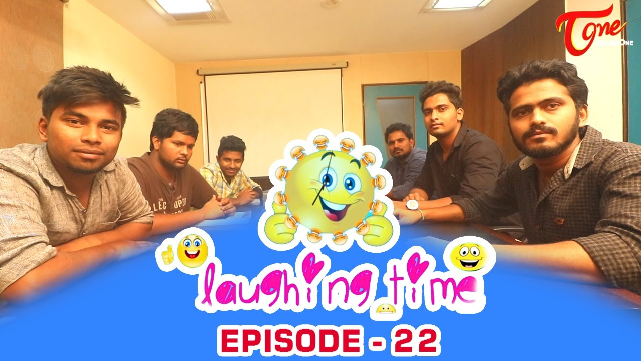 Laughing Time | Episode 22