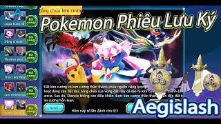 Pokemon Phiêu Lưu Ký Trải Nghiệm Pet Mới Aegislash,Thánh Kiếm Map Công Chúa Kim Cương
