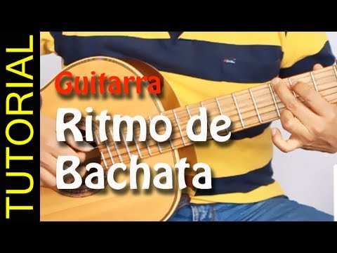 Ritmo de Bachata en Guitarra , rasgueo como tocar bachata
