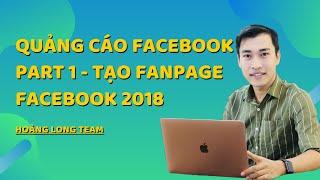 Quảng cáo Facebook || Part 1 - Cách tạo trang bán hàng Facebook (Tạo trang Fanpage).