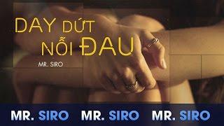 Day Dứt Nỗi Đau - Mr. Siro (Karaoke)