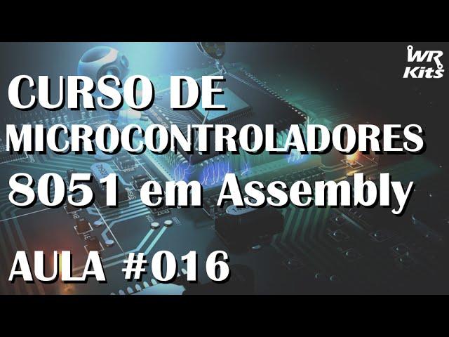 UTILIZANDO BOTÕES | Assembly para 8051 #016