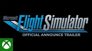 Microsoft Flight Simulator - Trailer di annunci E3 2019
