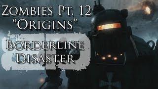 "Zombies Pt. XII ""Origins"" Music Video - Borderline Disaster - Black Ops II Zombie Song"