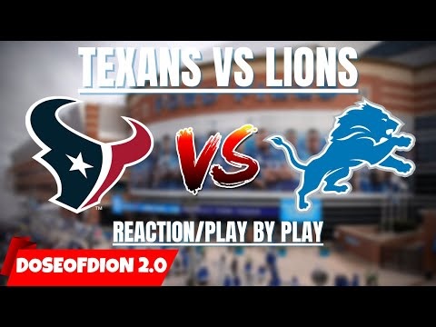 Houston Texans Vs Detroit Lions Play by Play/Reaction
