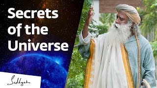 How Yogis Know the Secrets of the Universe – Sadhguru