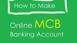 How to Register MCB online Banking Account