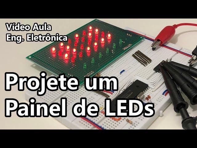 FAÇA SEU PRÓPRIO PAINEL DE LEDs! | Vídeo Aula #316