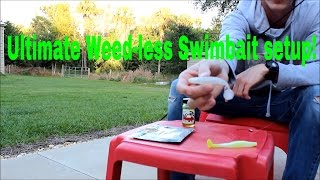 Ultimate weed-less swim bait setup for 2015-2016!