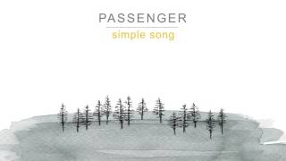 Passenger | Simple Song (Official Audio)
