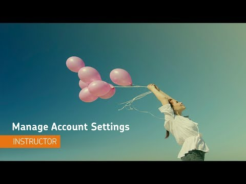 Getting Started - Manage Account Settings - Instructor