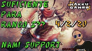 BUSCANDO RANGO S CON NAMI SUPPORT!!! | League of Legends | Hakku