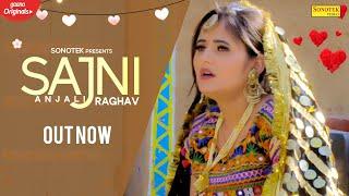 SAJNI – Sonu Godara Ft Anjali Raghav Video HD