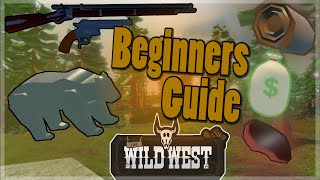 Wild West - Complete Beginners Guide (Roblox)