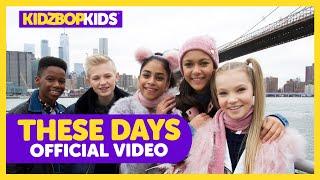 KIDZ BOP Kids - These Days (Official Video) [KIDZ BOP 2019]