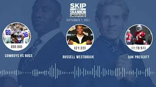 Dallas vs Bucs, Russell Westbrook viral dunk, Durant vs LeBron | UNDISPUTED audio podcast (9.7.21)