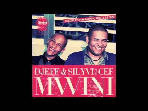 Baixar Djeff & Silyvi Feat. Cef - Mwini (Da Capo's Touch Remix)