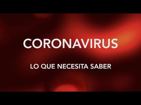 Coronavirus: Lo Que Necesita Saber - 11 de marzo de 2020