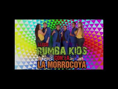 LA MORROCOYA - RUMBA KIDS