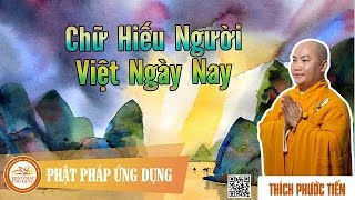 Chữ Hiếu Người Việt Ngày Nay - Thầy Thích Phước Tiến