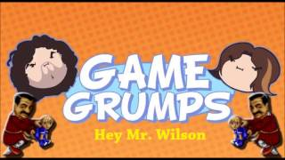Repeat youtube video Hey Mr. Wilson - Game Grumps Remix