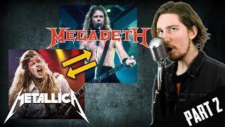 Metallica & Megadeth VOICE SWAP (Parody) [Part 2]