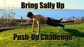 Bring Sally Up  -  Push-Up Challenge