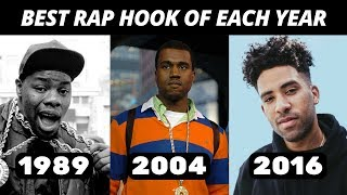 Best Rap Hook Of Each Year (1980-2018)