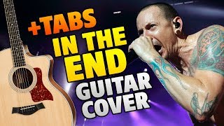 Linkin Park - In The End (Fingerstyle Guitar Cover With Free Tabs And Chords)