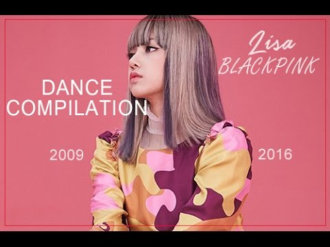 BLACKPINK's Lisa Dance Evolution [2009-2016]