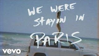 The Chainsmokers - Paris (Lyric Video)