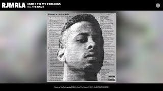 RJMrLA - Numb to My Feelings (Audio) (feat. The Game)