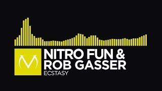 [Electro] - Nitro Fun & Rob Gasser - Ecstasy [Free Download]