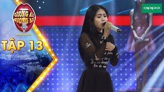 Giọng ải giọng ai 3 | Tập 13:Ninh Dương Lan Ngọc mê mẩn cô gái có giọng hát giống mình