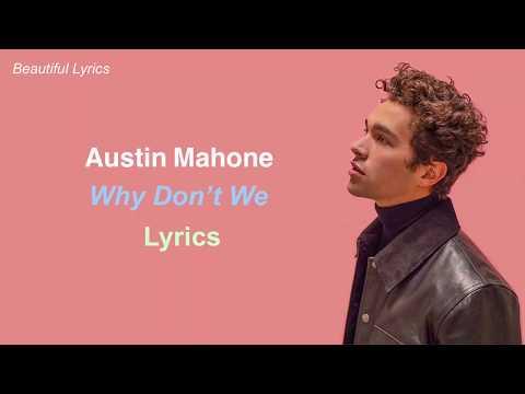 Austin Mahone - Why Don't We (Lyrics)
