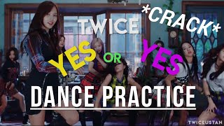 TWICE ON CRACK X [YES or YES Dance Practice]