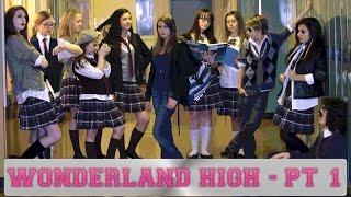 Wonderland High - Part 1