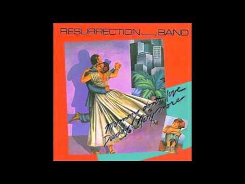 Resurrection Band - Lovin' You